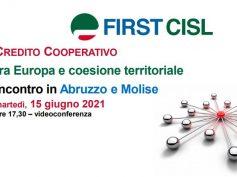 Credito cooperativo, tra Europa e coesione territoriale, la tavola rotonda First Cisl Abruzzo e Molise