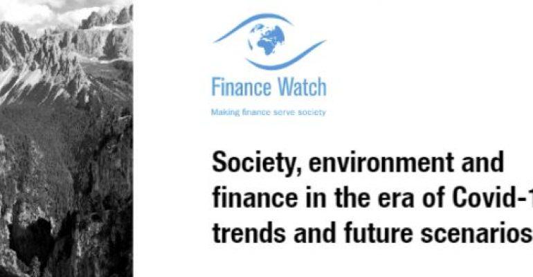 Conferenza europea Finance Watch, società, ambiente e finanza nell'era Covid-19