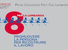 """Al via il """"Primo Congresso First Cisl Lombardia"""""""