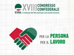 Persona e lavoro imprescindibili, se ne parla al XVIII Congresso Cisl