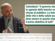 Colombani, il governo sbaglia, le agenzie delle banche vanno chiuse al pubblico