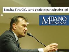 Npl, su Milano Finanza l'idea di First Cisl