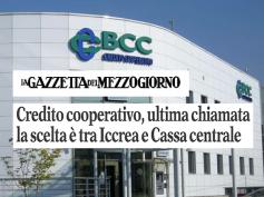 """La Gazzetta del Mezzogiorno, """"Bcc, troppo lunga la marcia verso la riforma"""""""