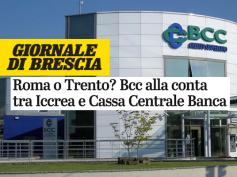 """Giornale di Brescia, """"Bcc, le due holding unite sarebbero il terzo gruppo"""""""