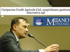 """Cariparma Crédit Agricole, First Cisl auspica una """"gestione innovativa"""" npl"""