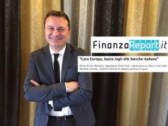 """""""Cara Europa, basta tagli a banche italiane"""", Giulio Romani su FinanzaReport.it"""
