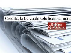 """First Cisl su Il Fatto Quotidiano, fallimento venete """"danno senza precedenti"""""""
