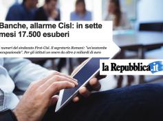 """""""Banche, allarme Cisl"""", la ricerca sugli esuberi su La Repubblica"""