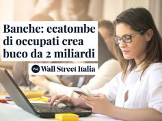 Ecatombe occupazionale, la ricerca di First Cisl su Wall Street Italia