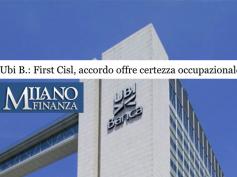 """Milano Finanza, First Cisl, """"accordo Ubi offre certezza occupazionale"""""""