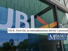 Ubi, su MF-DJ il no di First Cisl a esternalizzazioni di attività e personale