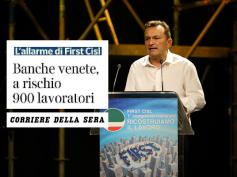 Banche venete, l'allarme di First Cisl sul Corriere della Sera
