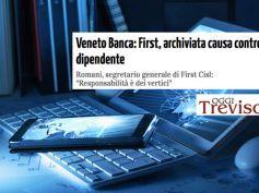 Oggi Treviso, Veneto Banca, First Cisl, archiviata causa contro dipendente