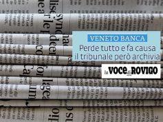 La Voce di Rovigo sull'archiviazione della causa contro dipendente Veneto Banca