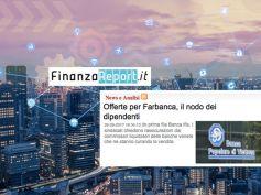 Su FinanzaReport.it il commento di First Cisl sui rumors su Farbanca
