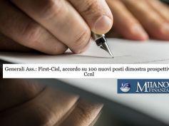 MF, First Cisl, 100 nuovi posti di lavoro in Generali confermano validità Ccnl