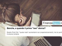 FinanzaReport, banche, a quando il primo ceo donna?
