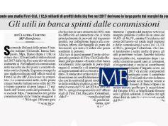 Mf, commissioni bancarie il turbo degli utili, lo certifica studio First Cisl