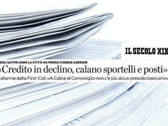 AdessoBanca!, Il Secolo XIX, a La Spezia credito in fuga, allarme First Cisl