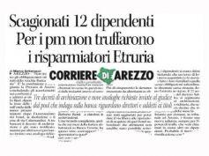 Corriere di Arezzo, Etruria, vittoria First Cisl, no truffa per 12 dipendenti