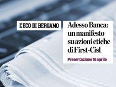 Adesso Banca! il 16 Aprile a Bergamo per rilanciare l'etica nelle banche