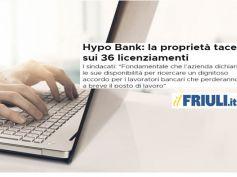 Hypo Bank, sulla sorte di 36 lavoratori è ora di decidere