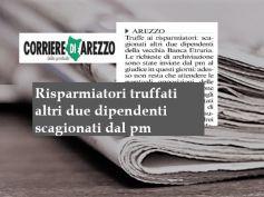Corriere di Arezzo, Banca Etruria, per altri 2 dipendenti chiesta archiviazione