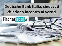 Esuberi Deutsche Bank Italia, First Cisl, nuovi tagli non necessari