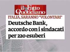 Il Fatto Quotidiano, ristrutturazione Deutsche Bank, solo esuberi volontari