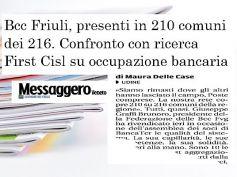 Messaggero Veneto, banche lasciano, Bcc restano, confronto dati First Cisl