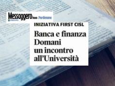 Messaggero Veneto, Pordenone, banca e finanza al servizio dello sviluppo
