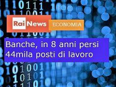 RaiNews,studio First Cisl, Romani, una riforma per difendere il lavoro bancario