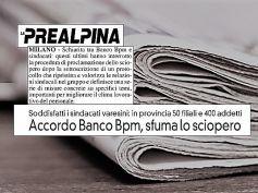 La Prealpina, schiarita in Banco Bpm, rientra lo sciopero