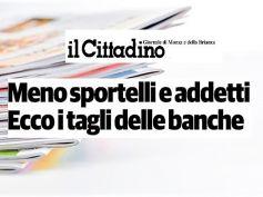 Il Cittadino, studio First Cisl banche, Brianza, calano sportelli e lavoratori