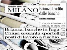 Corsera, studio First Cisl su riorganizzazione banche, tagli in Brianza