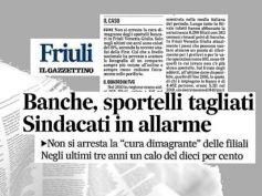 Il Gazzettino, studio First Cisl, in Friuli Venezia Giulia banche locali addio