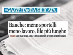 La Gazzetta della Basilicata, banche chiudono, com'è difficile restare cliente