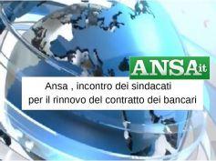 Ansa, avviato percorso per rinnovo contratto bancari
