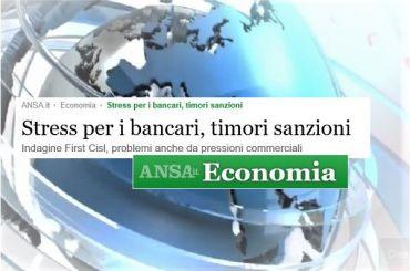 Ansa, pressioni commerciali, ricerca First Cisl, si rischiano salute e sanzioni