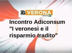 Risparmio, Adiconsum, Cisl, First Cisl presentano ricerca Università di Verona