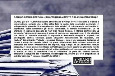 Carige, Romani, l'amministrazione straordinaria deve assicurarne il rilancio