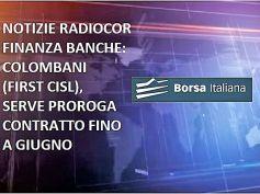 Borsa Italiana, Colombani, per rinnovare contratto dei bancari serve proroga