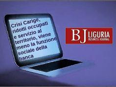 Carige, Colombani, riduzione occupati e servizi annulla funzione sociale banca