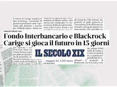 Crisi Carige, Il Secolo XIX, futuro banca in 15 giorni, dai sindacati no tagli
