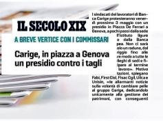 Il Secolo XIX, Genova, in piazza De Ferrari presidio sindacati su Crisi Carige