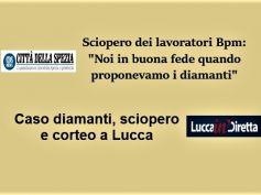 La vendita dei diamanti in Banco Bpm, sciopero e cortei a Lucca e La Spezia