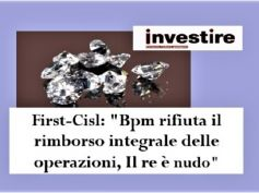 Vendita diamanti Banco Bpm, First Cisl, banca riconosca proprie responsabilità