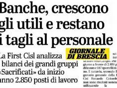 Giornale di Brescia, Colombani, crescita banche non sostenibile con tagli