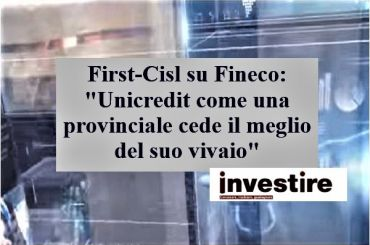 Colombani, Unicredit cede vivaio Fineco come fosse una provinciale di calcio