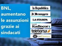 In Bnl un buon accordo aumenta i posti di lavoro, l'interesse della stampa
